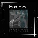 Mahmut Orhan - Hero Mertens Remix