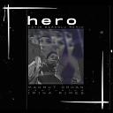 Mahmut Orhan - Hero Fatih Basoglu Remix
