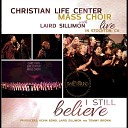 Christian Life Center Mass Choir - Oh Great God Live