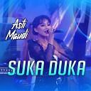Asti Maudi - Suka Duka