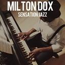 Milton Dox - On My Own