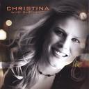Christina - I Wanna Live Like That