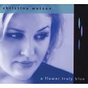 Christina Watson - A Thousand Kisses Deep