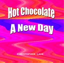 Hot Chocolate / A New Day