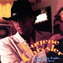 Eugene Chrysler - No Reason to Blame