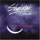 Shakatak Friends - Boogie Wonderland