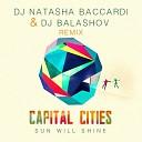 Capital Cities - One Minute More Dj Natasha Baccardi Dj Balashov Remix