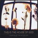 Church of the Apostles - Heal Me