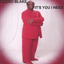 Cicero Blake - How Can I Go On