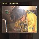 Horus - Brahma