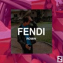 Romin - Fendi
