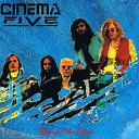 Cinema Five - Never Be the Same
