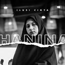 Hanina - Ilusi Cinta