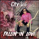 Cityside - Fallin in Love