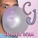 CJ - Bubble Gum