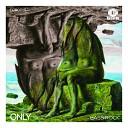 Only - Bass Rock Original Mix