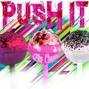 Miss Channa - Push It Original Mix