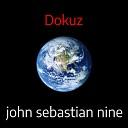 Dokuz - John Sebastian Nine