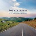 Rob Alexander - Never Felt Like This