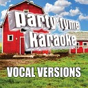 Party Tyme Karaoke - Meant To Be Made Popular By Bebe Rexha ft Florida Georgia Line Vocal Version