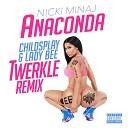 Nicki Minaj - Anaconda (ChildsPlay x LadyBee Twerkle Remix)