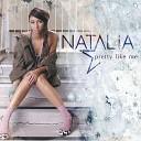 Natalia - Pretty Like Me Bimbo Jones Radio Edit