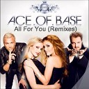 Ace of Base - All for You Martik C Rmx
