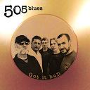 505 Blues - You Upset Me