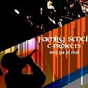 Family Senci C Projects feat Diferan Majeste - W ap Pale Shiit feat Diferan Majeste