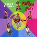 Fred Clark - Happy Fun
