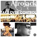mix - Afrojack Ft Eva Simons Take Over Control Extended Mix rlm