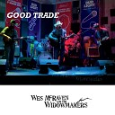 Wes McRaven and the Widow Makers - How Much