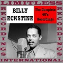 Billy Eckstine - Where Are You