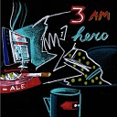 3 Am Hero - Let Us Sort This Out