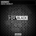 Varmint - Crying In The Dark Original Mix