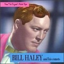 Bill Haley - From The Original Master Tapes