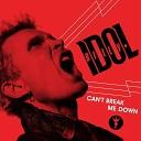 Billy Idol - Can t Break Me Down