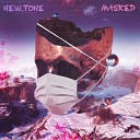New Tone - Masked