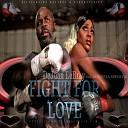 Dejuan Lebray feat Ronetta Spencer - Fight for Love feat Ronetta Spencer