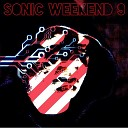 The Sonic Weekend 9 Collective - It Just Ain t No Good