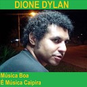 Dione Dylan - O Sonhador
