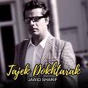 Jawid Sharif ft Aryana Sayeed - Tojik Dokhtar
