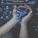 ThirdCoast - More Than Life