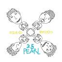25 Pearl - In the Night