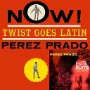 Perez Prado - Son Of A Gun