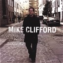 Mike Clifford - Make It Feel Good