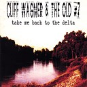 Cliff Wagner The Old 7 - Rump Fulla Buckshot