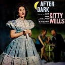 Kitty Wells - After Dark