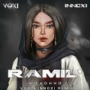Ramil - Мадонна Voxi Innoxi Radio Remix