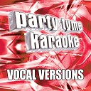 Party Tyme Karaoke - In The Name of Love Made Popular By Martin Garrix And Bebe Rexha Vocal Version